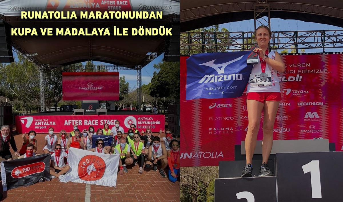 2021 Runatolia Maratonundan Kupa ve Madalya İle Döndük…